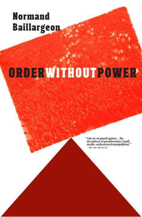 Order Without Power By Baillargeon, Normand
